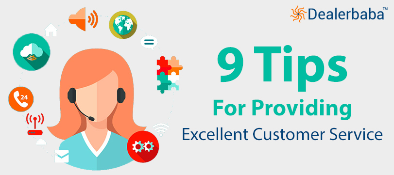 9 Tips For Providing Excellent Customer Service