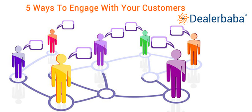 How To Engage Your Customers Towards Your Brands