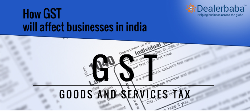 GST Impact On Businesses and Consumers In India