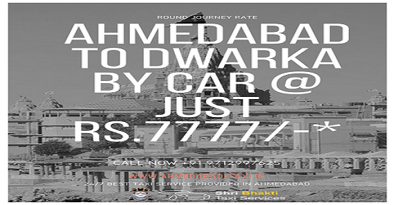 Ahmedabad to Dwarka by Car Just rs. 7777/-