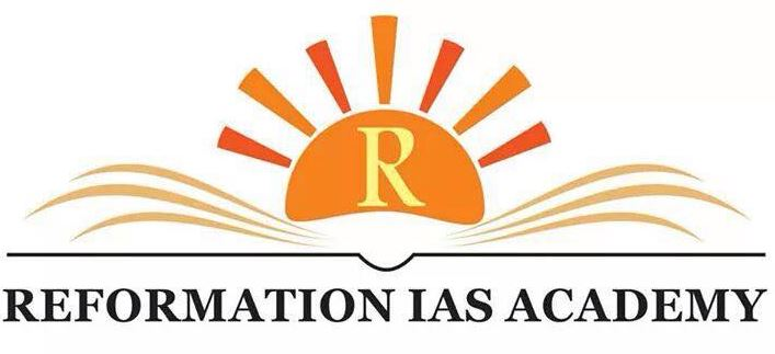 REFROMATION IAS ACADEMY