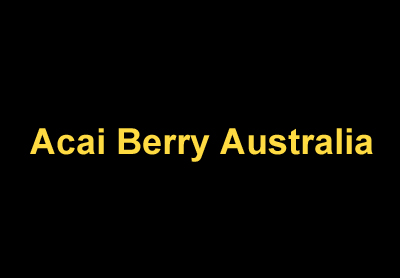 Acai Berry Australia - Australia No #1 Weight Loss Product