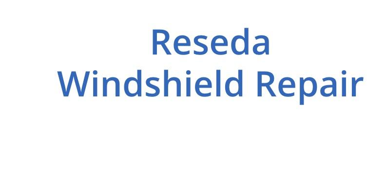 Reseda Windshield Repair