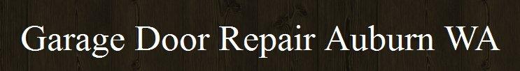 Garage Door Repair Auburn WA