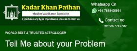 Astrologer Kadar Khan Pathan-Muslim Vashikaran Specialist