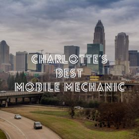 Charlotte's Best Mobile Mechanic