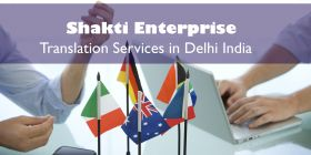 Shakti Enterprise Translation Services in Delhi