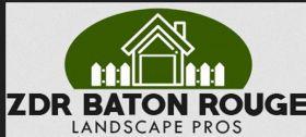 ZDR Baton Rouge Landscape Pros