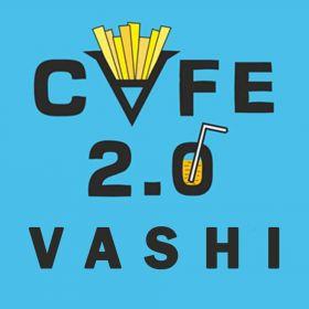 Cafe 2.0 Vashi