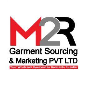 M2R Garment sourcing & Marketing Pvt. Ltd