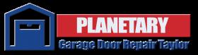 Planetary Garage Doors Taylor