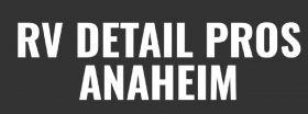 RV Detailing Pros of Anaheim