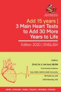 3 main heart teststo add 30 more years to life