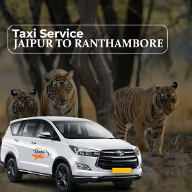 Taxi Service Jaipur To Ranthambore
