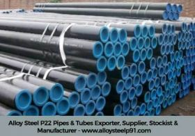 alloy steel p22 pipes & tubes