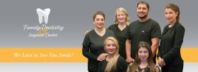 Family Dentistry and Implant Center