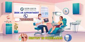 Dentist in Hyderabad - Sowjanya Dental Hospitals