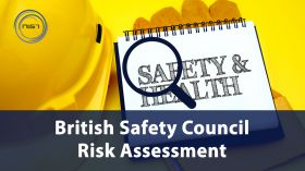 British Safety Council Risk Assessment (RA)