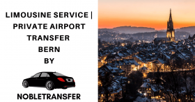 Limousine Service Bern | Airport Transfer Bern