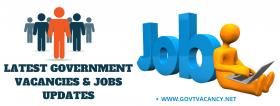 Latest Government Vacancies Updates