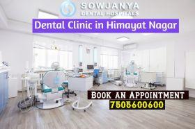 Dental Clinic in Himayat Nagar - Best Dentist