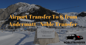 Book Airport Transfer to & from Andermatt